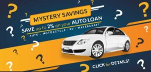 Mystery Savings - save up to 2% on your Auto Loan