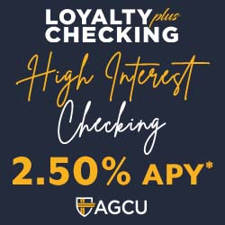 Loyalty Plus High Interest Checking 2.50% APY*